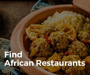 Find African Restaurants