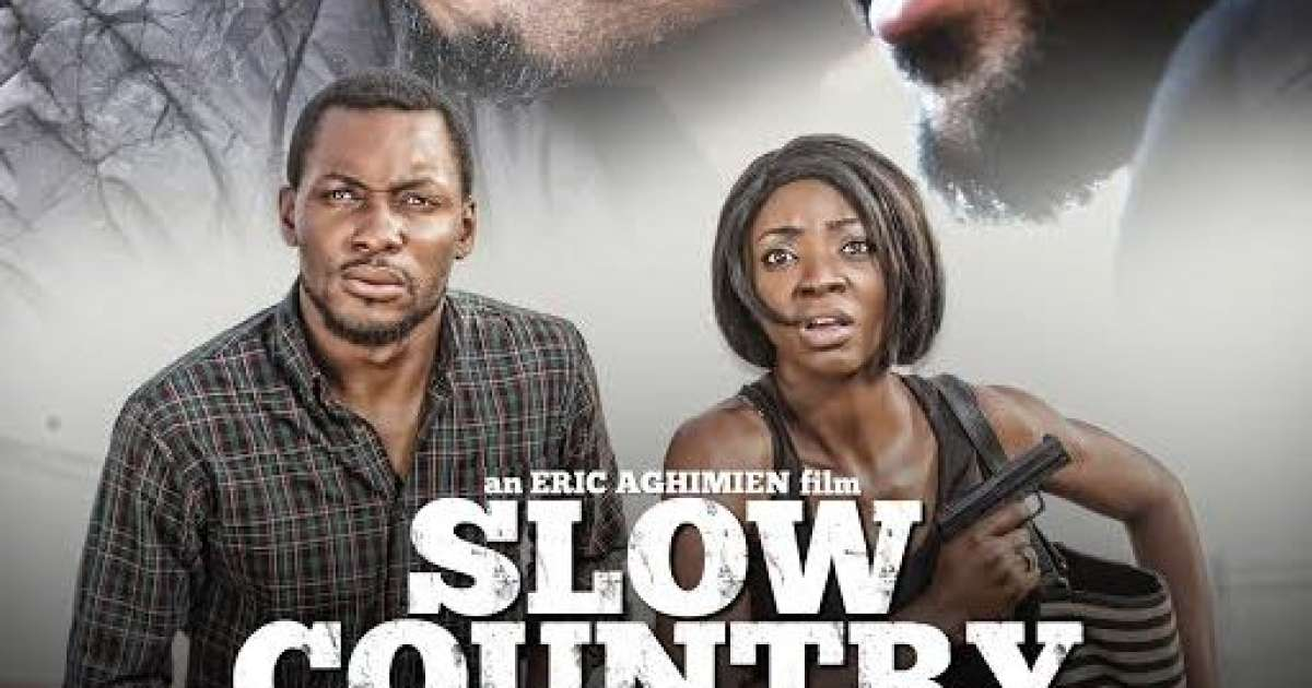 Slow Country Nigerian Movies Nollywood