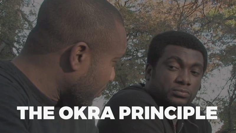 The Okra Principle Movie