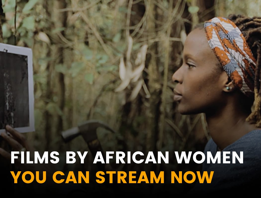 Films By African Women You Can Stream Now